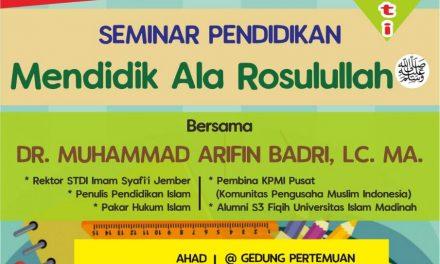 Mendidik Ala Rasulullah – Ustadz Dr. Muhammad Arifin Badri, Lc. M.A.
