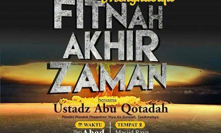 Menghadapi Fitnah Akhir Zaman – Ustadz Abu Qatadah